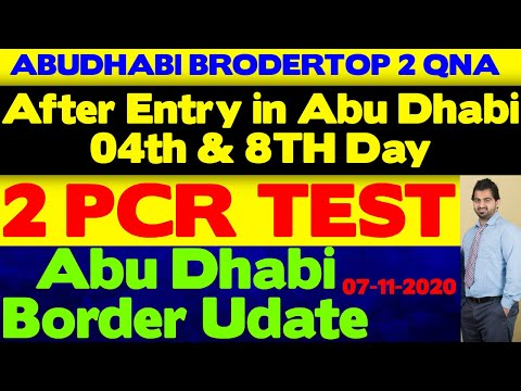TOP 2 QNA ABUDHABI BRODER | New Entry Requirements for Abu Dhabi Emirate l DPI & PCR TEST NEW UPDATE