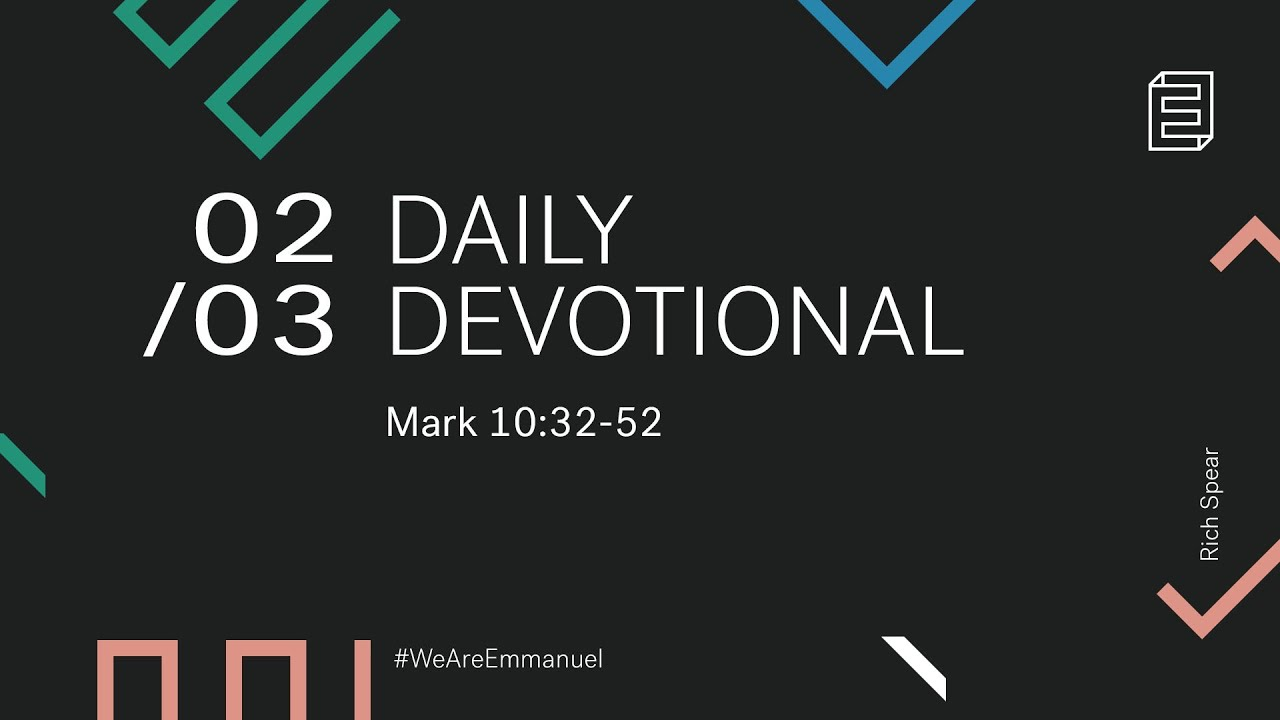 Daily Devotion with Rich Spear // Mark 10:32-52 Cover Image