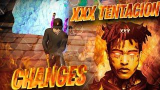 XXXTENTACION - Changes (FREE FIRE MONTAGE) 🔥❤️