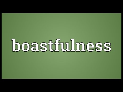 Header of boastfulness