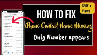 Fix : iPhone Contacts Missing, only numbers appears, No names