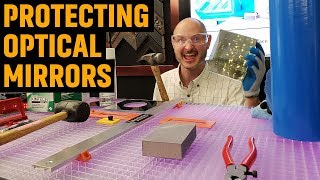 Protecting Optical Mirrors (2018) Recommended Tools
