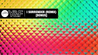 I Surrender (Remix) [Audio] - Hillsong Young & Free