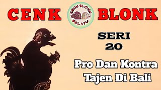 Wayang Cenk Blonk Seri 20 Pro Dan Kontra Tajen Di Bali MP3