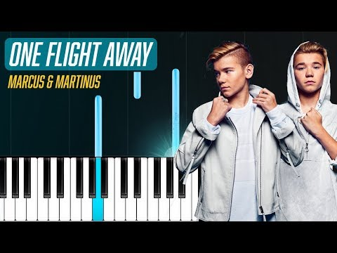 Marcus & Martinus - One Flight Away Piano Tutorial - Chords - How To Play - Cover