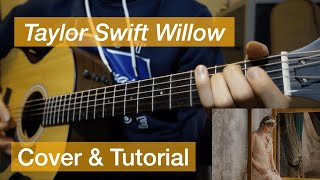 Willow - taylor swift (guitar instrumental cover & tutorial)