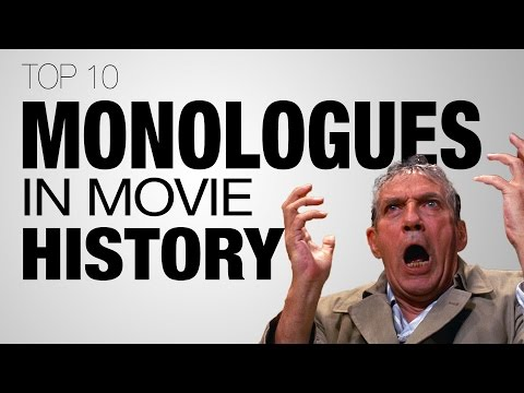 Top 10 Monologues of All Time