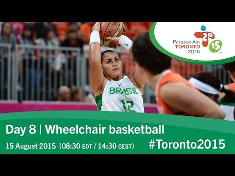 Day 8 | Wheelchair basketball | Toronto 2015 Parapan American Games