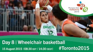Day 8 | Wheelchair basketball | Toronto 2015 Parapan American Games