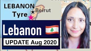 LEBANON MIDDLE EAST Bible  Prophecy Update Aug 2020