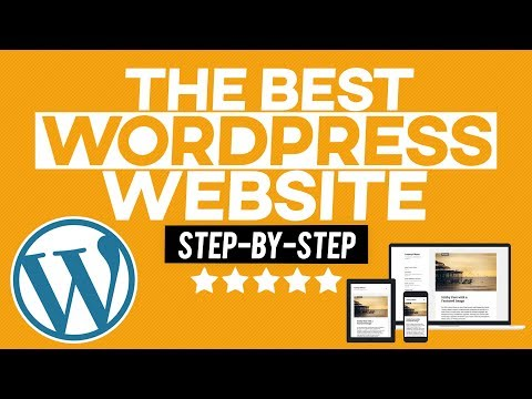 How to Make a WordPress Website – 2019 – FOR BEGINNERS