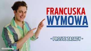 wymowa francuska (proste zasady)