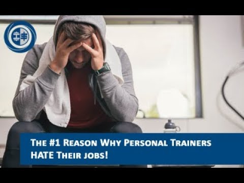 The #1 Reason why personal trainers HATE their jobs