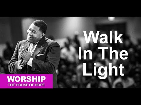 Walk in the Light song by Dr. E. Dewey Smith