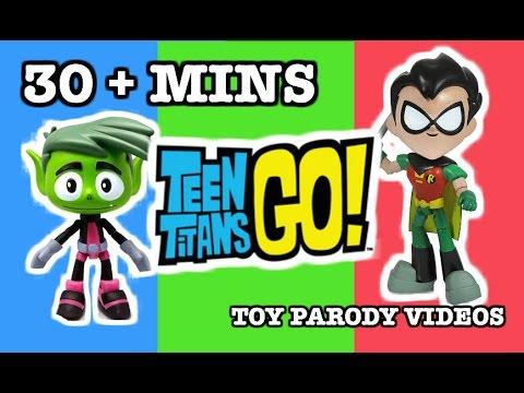 "TEEN TITAN GO! Toy PARODY Videos ""30+ Minute Collection of Teen Titans Go! Parody Videos"""