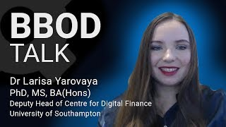 Dr. Larisa Yarovaya, University of Southampton : The future of cryptocurrency