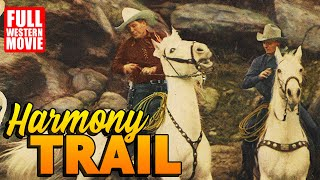 HARMONY TRAIL - FULL WESTERN MOVIE - 1944 - STARRING KEN MAYNARD