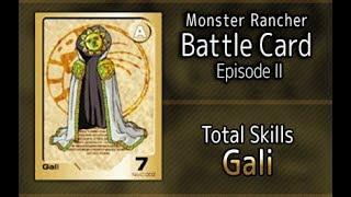 Monster Rancher Battle Card Episode II - The skills of Gali