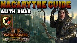 Nagarythe Guide: Alith Anar - First 20 Turns & High Elf Elf Campaign | Total War: Warhammer 2