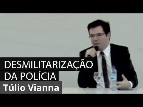 Desmilitarização da Polícia Brasileira - Prof. Túlio Vianna (Direito Penal - UFMG) - Palestra UFPB