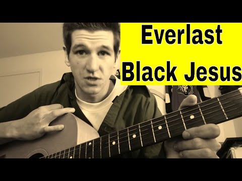 how-to-play-black-jesus-by-everlast--easy-beginner-guitar-lesson