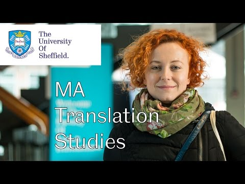 MA Translation Studies - University of Sheffield  - School of Languages and Cultures