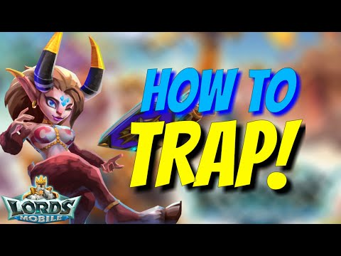 How To Trap Tips & Tricks - Lords Mobile