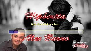 Karaoke Alex Bueno Hipócrita