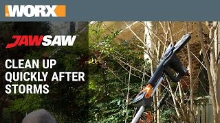WORX JawSaw - Clean Up Quickly After Storms