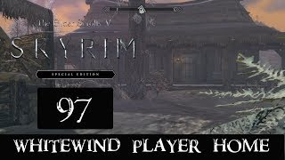 SKYRIM SPECIAL EDITION #97 -WHITEWIND PLAYER HOME-