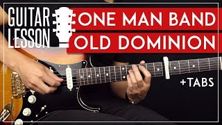One Man Band Guitar Tutorial  🎸 Old Dominion Guitar Lesson |TABS + Solo|