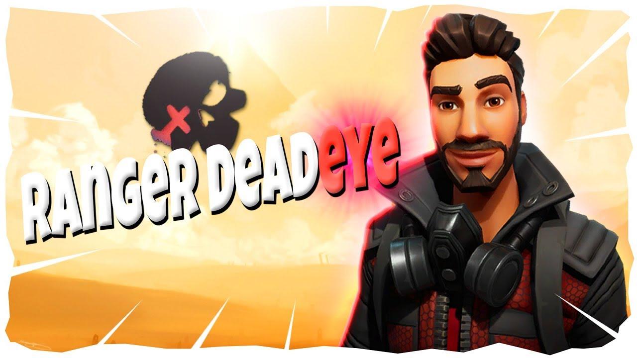 Fortnite Ranger Deadeye