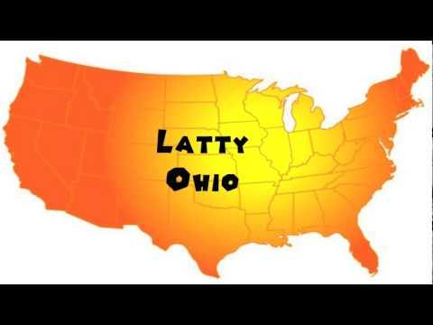 How to Say or Pronounce USA Cities — Latty, Ohio