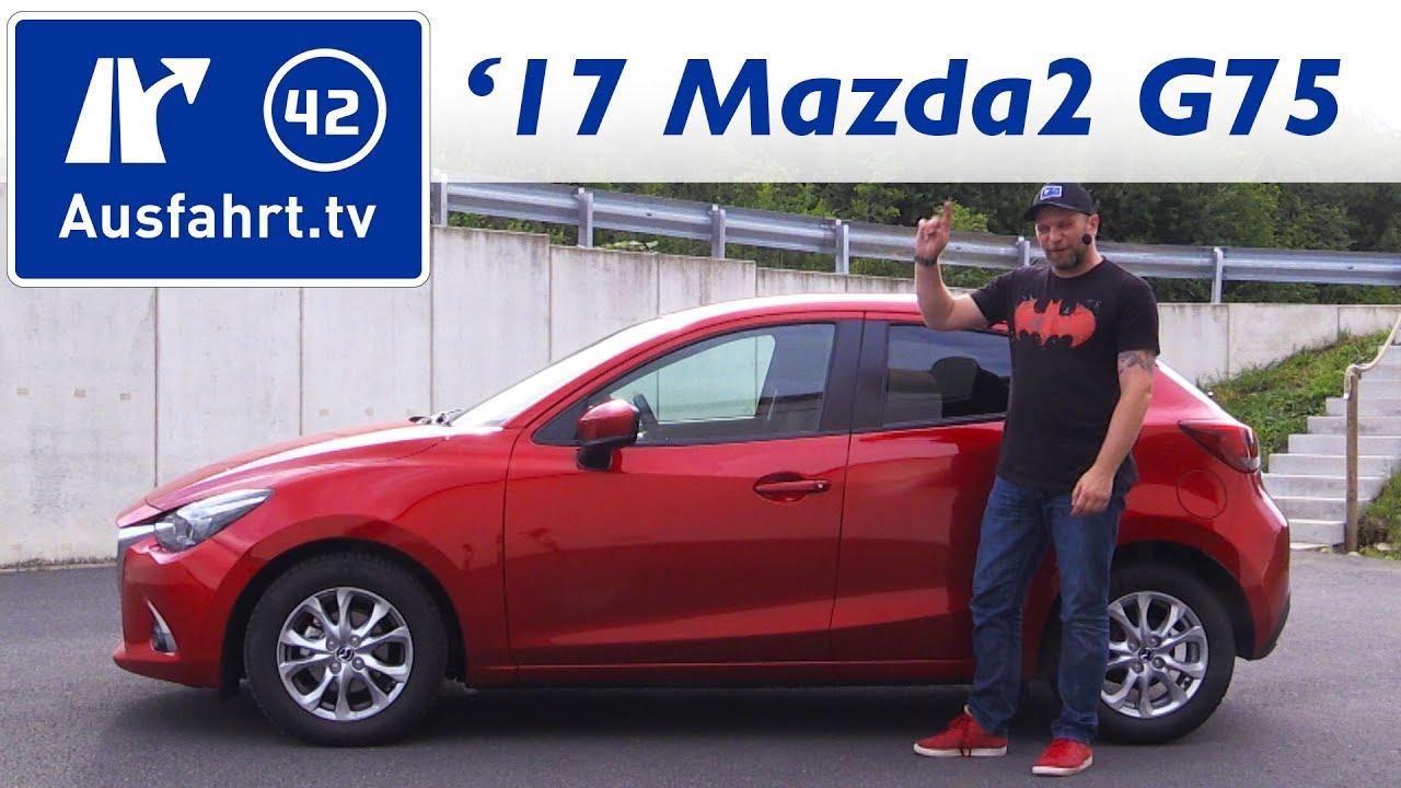 2017 Mazda2 SKYACTIV-G 75 Exclusive-Line - Fahrbericht der Probefahrt, Test, Review
