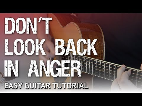 Don't Look Back In Anger - Easy Guitar Tutorial | Oasis - Chords & Strumming