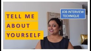 TELL ME ABOUT YOURSELF Job interview technique
