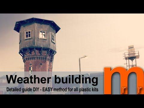 Weather plastic kit buildings EASY - Detailed guide DIY