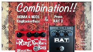 Akima & Neos King Rocker Bass & Proco RAT2 combination YouTube Videos