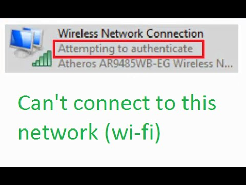 how to fix wireless network connection 39 attempting to authenticate 39 can 39 t connect to this. Black Bedroom Furniture Sets. Home Design Ideas
