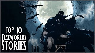 Top 10 Elseworlds Stories