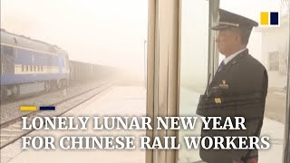 Chinese railway officers spend lonely Chinese New Year at remote post