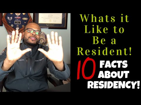 What's It Like To Be A Resident | 10 Facts About Residency