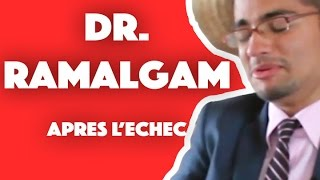 Dr. Ramalgam: Après l