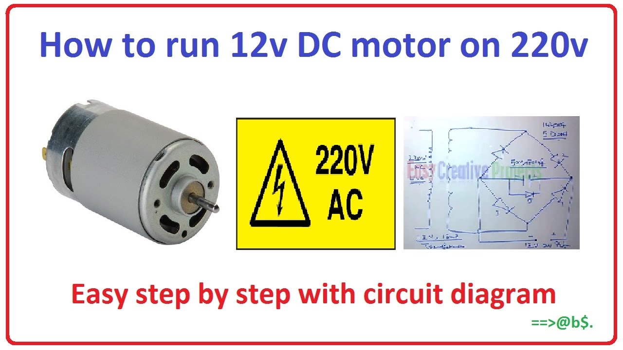 how to run 12v dc motor on 220v easy step by step with circuit diagram [ 1280 x 720 Pixel ]
