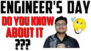 Why do we celebrate Engineer's Day
