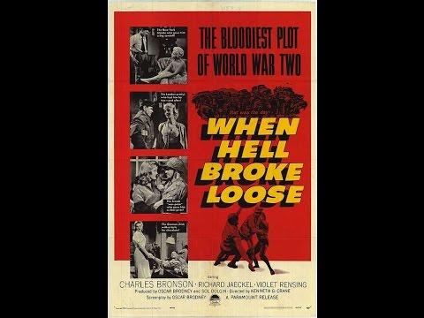 When Hell Broke Loose  War Drama 1958  Charles Bronson, Violet Rensing & Richard Jaeckel