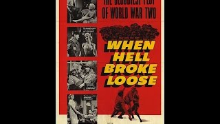 When Hell Broke Loose  War Drama 1958  Charles Bronson, Violet Rensing & Richard Jaeckel