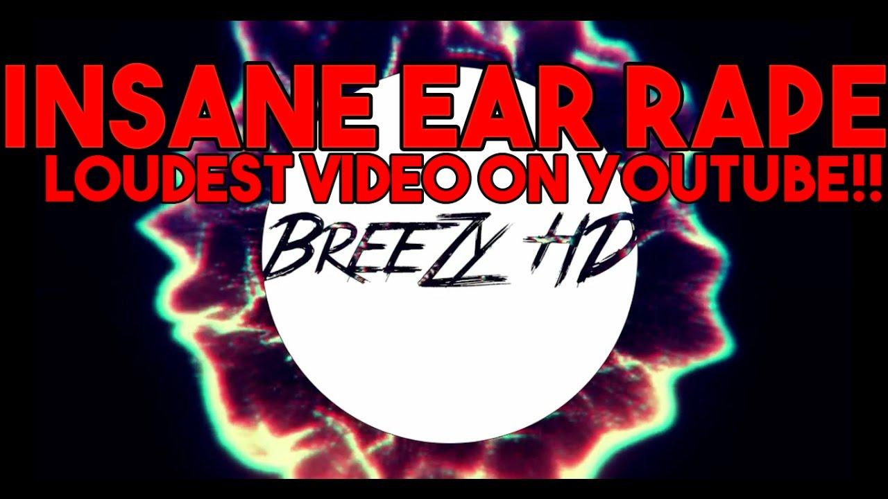 loudest video on youtube