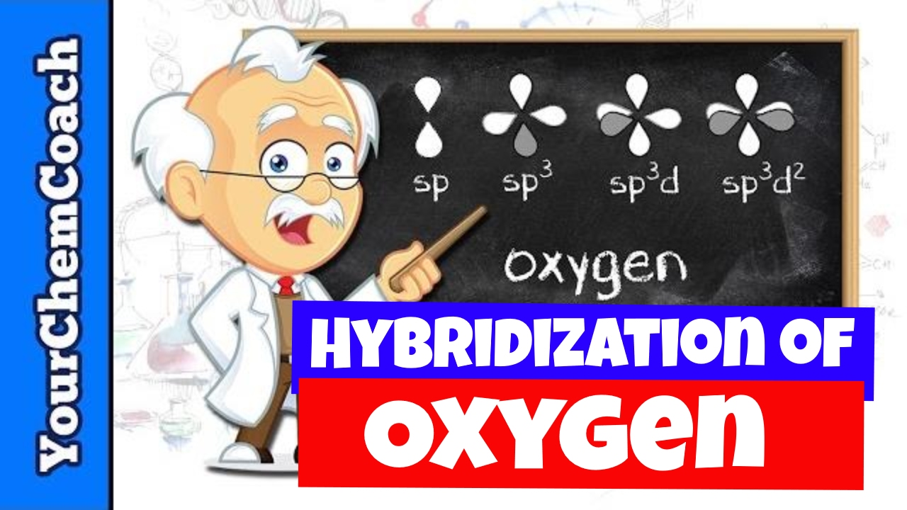 Orbital Hybridization Of Oxygen