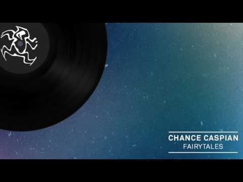 Chance Caspian - Fairytales (On Beatport Now)
